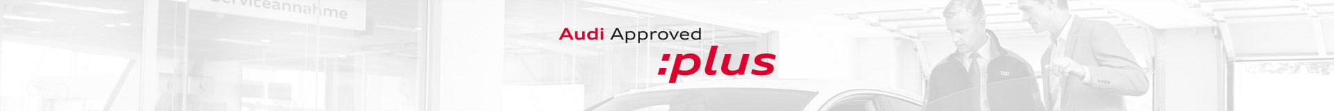 Approved Plus Audi
